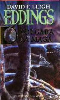 Polgara la maga - David Eddings, Leigh Eddings, Linda De Angelis