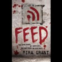 Feed - Mira Grant, Paula Christensen, Jesse Bernstein