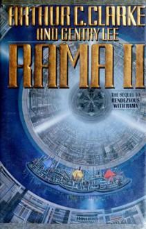 Rama II - Arthur C. Clarke,Gentry Lee