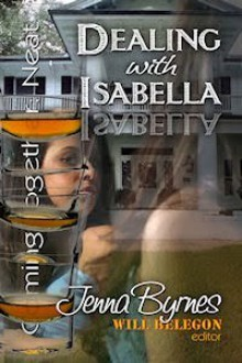 Dealing With Isabella (Coming Together: Neat) - Jenna Byrnes, Will Belegon, Alessia Brio