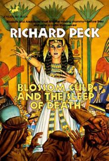 BLOSSOM CULP AND THE SLEEP OF DEATH - Richard Peck