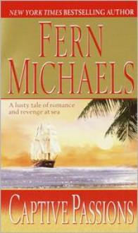 Captive Passions - Fern Michaels