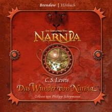 Das Wunder von Narnia - C.S. Lewis, Philipp Schepmann