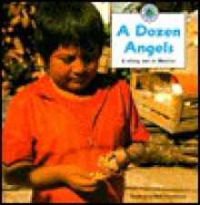 A Dozen Angels: A Story Set in Mexico - Ruth Thomson