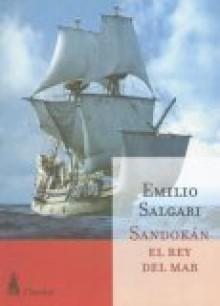 Sandokan el Rey del Mar - Emilio Salgari, Alejandro Palermo