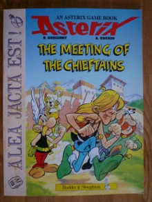 The Meeting of the Chieftains - Goscinny;Uderzo