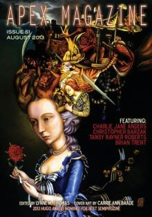 Apex Magazine - August 2013 - Lynne M. Thomas, Christopher Barzak, Charlie Jane Anders, Brian Trent