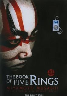 The Book of Five Rings - Scott Brick, Miyamoto Musashi