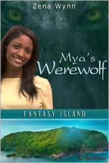 Mya's Werewolf - Zena Wynn