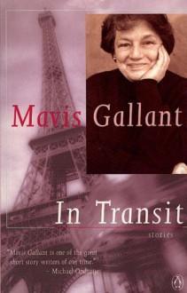 In Transit: 20 Stories - Mavis Gallant, Mavis Gallant