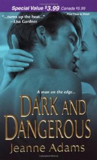 Dark and Dangerous - Jeanne Adams