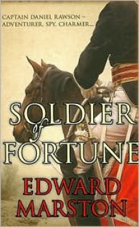 Soldier of Fortune - Edward Marston
