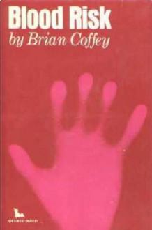 Blood Risk - Brian Coffey