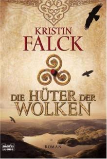 Die Hüter der Wolken - Kristin Falck