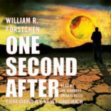 One Second After - William R. Forstchen, Joe Barrett