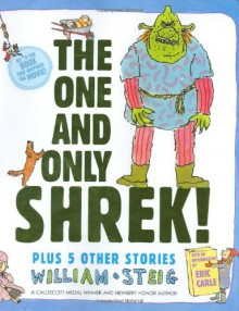 The One and Only Shrek! - William Steig, Eric Carle