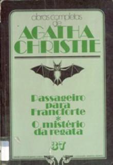 Passageiro para Franqueforte * O Mistério da Regata - Agatha Christie