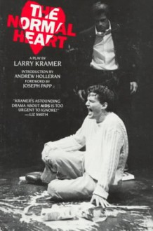 The Normal Heart: A Play (Plume) - Larry Kramer