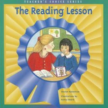 The Reading Lesson (Teacher's Choice Series) - Sharon Rakestraw