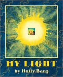 My Light - Molly Bang