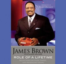 Role of a Lifetime: Reflections on Faith, Family, and Significant Living (Audio) - James Brown, Nathan Whitaker, Tony Dungy