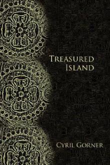 Treasured Island - Cyril Gorner