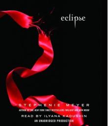 Eclipse (The Twilight Saga, Book 3) - Stephenie Meyer
