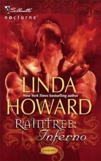 Raintree: Inferno - Linda Howard