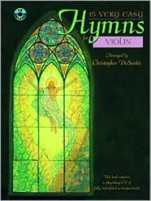 15 Very Easy Hymns: Violin, Book & CD - Christopher Desantis