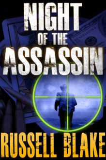 Night of the Assassin - Russell Blake