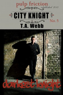 Darkest Knight - T.A. Webb