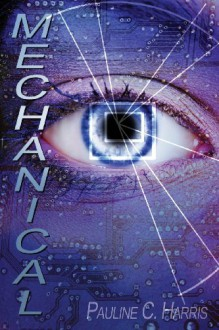 Mechanical - Pauline C. Harris