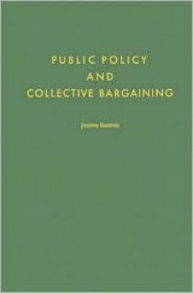 Public Policy and Collective Bargaining - Oriental Institute
