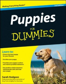 Puppies for Dummies - Sarah Hodgson