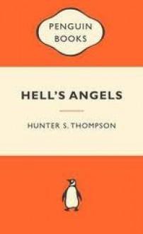 Hell's Angels - Hunter S. Thompson
