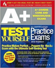 A+ Certification Test Yourself Practice Exams - Syngress Media Inc, Duncan Anderson