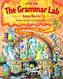 The Grammar Lab Book One - Kenna Bourke, Korky Paul, David Mostyn