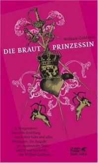 Die Brautprinzessin - William Goldman, Wolfgang Krege, Kai Schwarzkopf