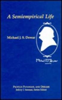 Michael J. S. Dewar: A Semiempirical Life - Michael J.S. Dewar