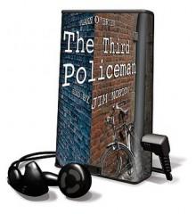The Third Policeman [With Headphones] - Flann O'Brien