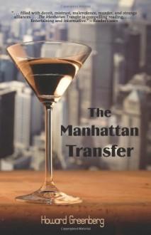 The Manhattan Transfer - Howard Greenberg