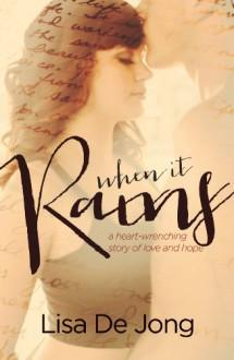 When It Rains - Lisa De Jong