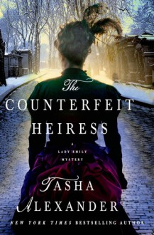 The Counterfeit Heiress - Tasha Alexander