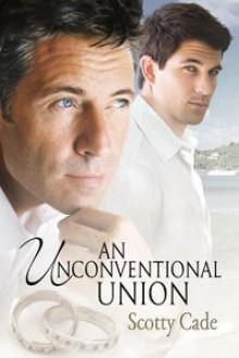 An Unconventional Union - Scotty Cade
