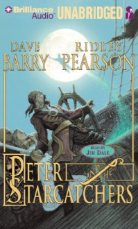 Peter and the Starcatchers - Dave Barry, Ridley Pearson, Jim Dale