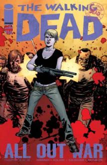 The Walking Dead #116 - Robert Kirkman, Charles Adlard