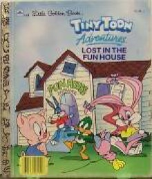 Tiny Toon Adventures: Lost in the Fun House - Jack C. Harris, John Costanza