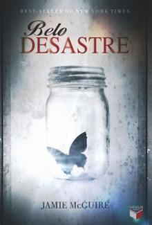Belo Desastre (Portuguese Edition) - Jamie McGuire