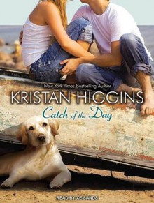 Catch of the Day - Kristan Higgins, Xe Sands
