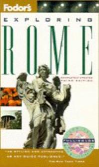 Exploring Rome (Fodor's Exploring Guide) - Fodor's Travel Publications Inc.